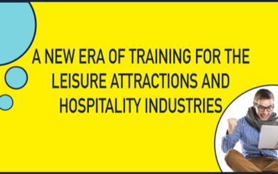 A new era of training for the Leisure Attractions and Hospitality industries