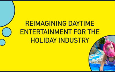 Reimagining Daytime Entertainment For The Holiday Industry